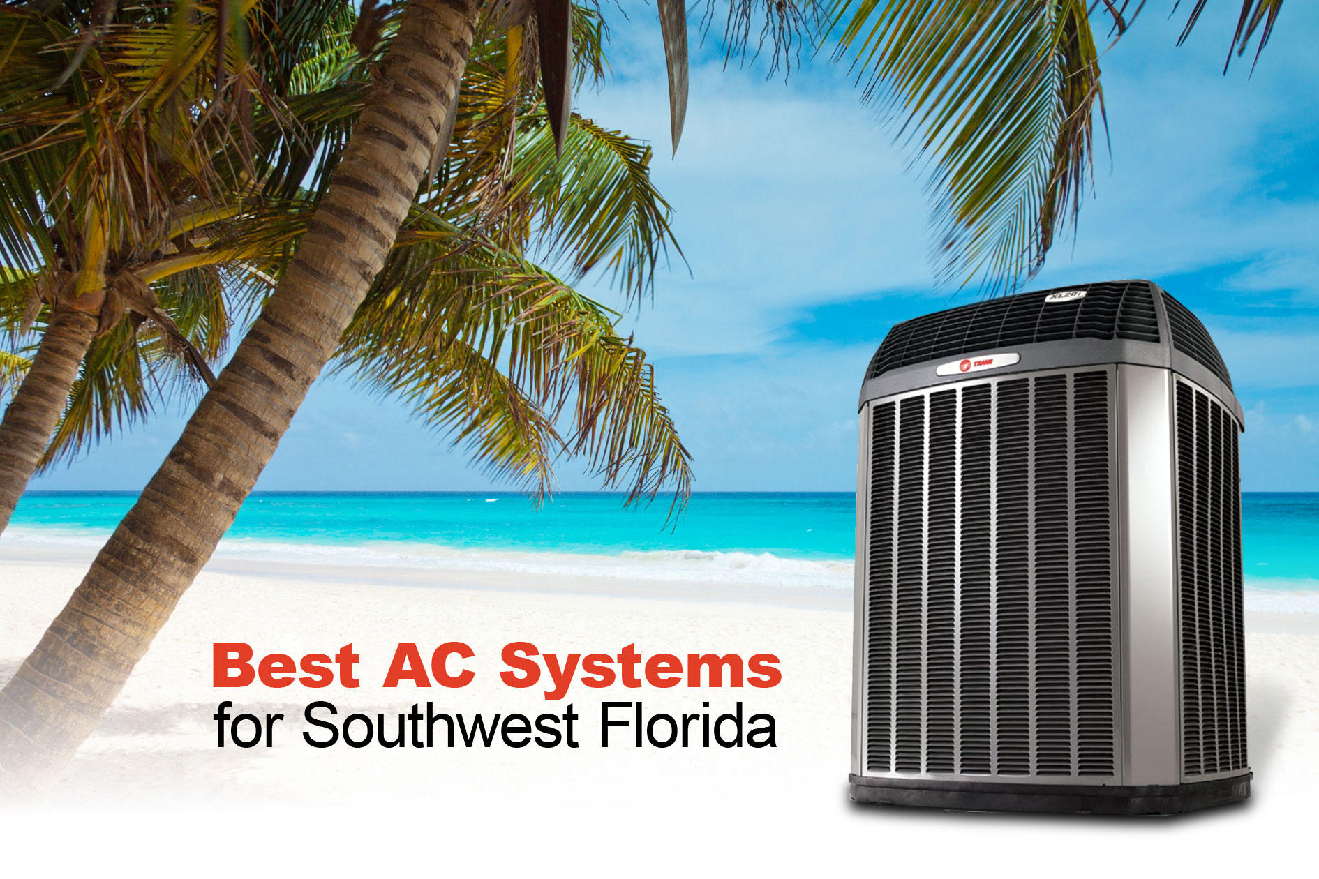 Best AC Systems in Southwest Florida